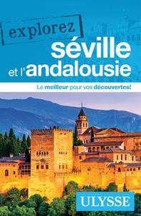 Claude Morneau - Explorez Séville et l'Andalousie.