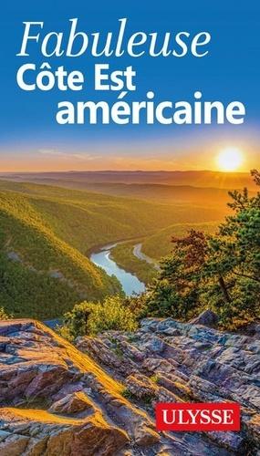 Fabuleuse Côte Est américaine 3e édition