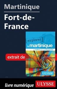 Claude Morneau - EXPLOREZ  : Martinique - Fort-de-France.