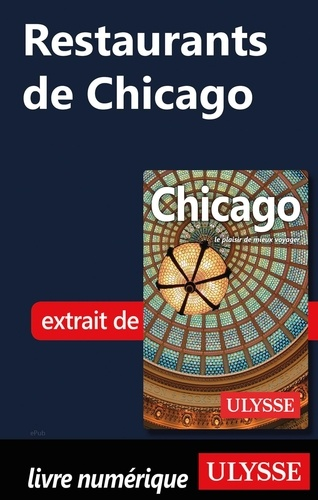 GUIDE DE VOYAGE  Restaurants de Chicago