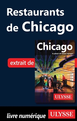 Claude Morneau - Restaurants de Chicago.