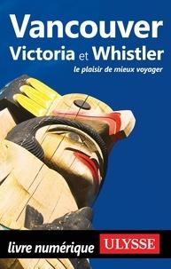 Claude Morneau - Vancouver, Victoria et Whistler.