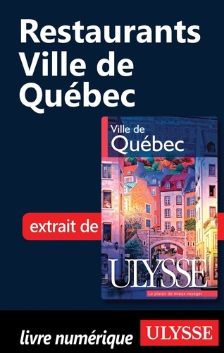 Claude Morneau - Ville de Québec - Restaurants.