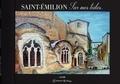 Claude Mornet - Saint-Emilion - Sur mes toiles, livre d'art.