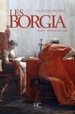 Claude Mossé - Borgia Tome 2 : La chair et le sang.