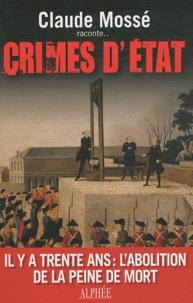 Claude Mossé - Crimes d'Etat.