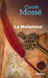 Claude Mossé - La Malamour.