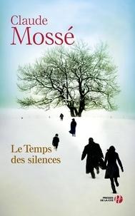 Claude Mossé - Le Temps des silences.