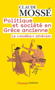 Deedr.fr POLITIQUE ET SOCIETE EN GRECE ANCIENNE. - Le