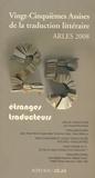 Claude Mouchard - Vingt-cinquièmes Assises de la traduction littéraire : Arles 2008 - Etranges traducteurs.