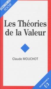 Claude Mouchot - Les théories de la valeur.