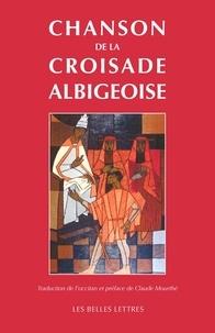 Claude Mourthé - Chanson de la Croisade albigeoise.