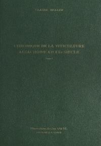 Claude Muller et Guy Ancel - Chronique de la viticulture alsacienne au XXe siècle (1). La crise.