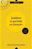Claude Muller - Indéfinis et partitifs en français.