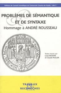 Claude Muller - Problèmes de sémantique et de syntaxe - Hommage à André Rousseau.