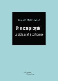 Deedr.fr Un message crypté - La Bible, sujet à controverse Image
