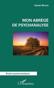 Claude Nachin - Mon abrégé de psychanalyse.