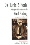 Claude Nataf - De Tunis à Paris - Mélanges à la mémoire de Paul Sebag.
