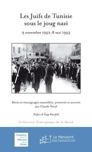 Télécharger des livres google books en ligne gratuitement Les Juifs de Tunisie sous le joug nazi FB2 in French