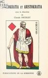 Claude Nicolet - Demokratia et Aristokratia, à propos de Caius Gracchus : Mots grecs et réalités romaines.