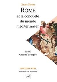 Claude Nicolet et  Collectif - ROME ET LA CONQUETE DU MONDE MEDITERRANEEN 264-27 AVANT J-C. - Tome 2, genèse d'un empire, 5ème édition 1997.