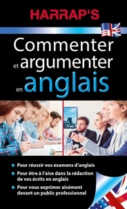 Claude Nimmo - Commenter et argumenter en anglais.