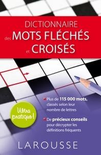 Claude Nimmo - Dictionnaire des mots croisés et fléchés.