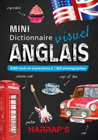 Claude Nimmo - Mini dictionnaire visuel anglais - 4000 mots et expressions & 1850 photographies.