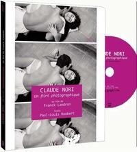 Claude Nori et Franck Landron - Claude Nori, un flirt photographique. 1 DVD