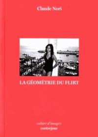 Claude Nori - La géométrie du flirt.