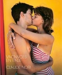 Claude Nori - Vacances en Italie.