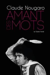 Claude Nougaro et Daniel Estrade - Amant des mots.