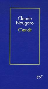 Claude Nougaro - C'est dit.