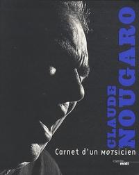 Claude Nougaro - Carnet d'un motsicien.