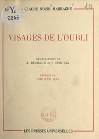 Claude Nouri Marrache et Philippe Mas - Visages de l'oubli.