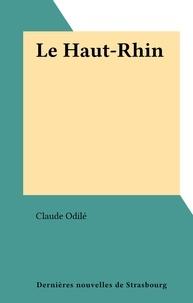 Claude Odilé - Le Haut-Rhin.
