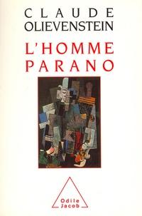 Claude Olievenstein - L'homme parano.
