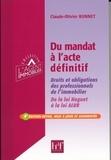 Claude-Olivier Bonnet - Du mandat à l'acte définitif - Droits et obligations des professionnels de l'immobilier, de la loi Hoguet à la loi ALUR.