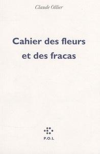 Claude Ollier - Cahier des fleurs et des fracas.