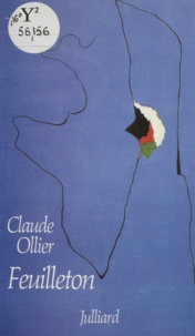 Claude Ollier - Feuilleton.