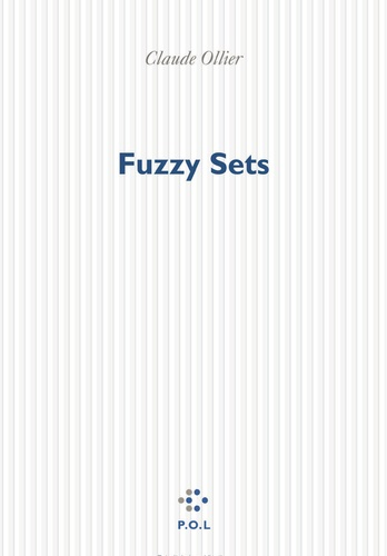 Claude Ollier - Fuzzy sets.