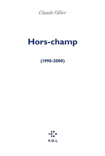 Hors-champ. (1990-2000)