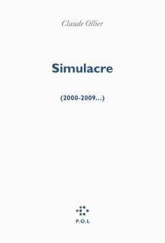 Simulacre. (2000-2009...)