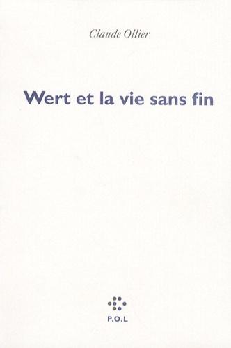 Claude Ollier - Wert et la vie sans fin.