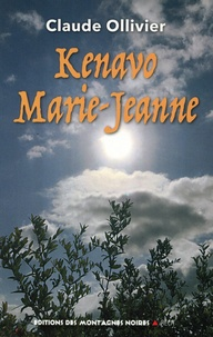 Claude Ollivier - Kenavo Marie-Jeanne.