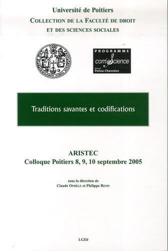 Claude Ophèle et Philippe Remy - Traditions savantes et codifications.