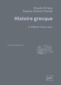 Claude Orrieux et Pauline Schmitt Pantel - Histoire grecque.