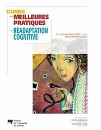 Claude Paquette - Guide des meilleures pratiques en réadaptation cognitive.