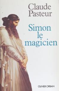 Claude Pasteur - Simon le magicien.