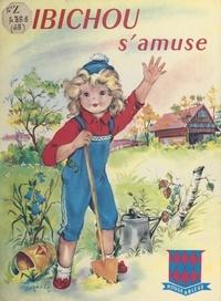 Claude Paternostre de La Mairieu et Luce Lagarde - Bibichou s'amuse - Première série des contes de l'Aviron.